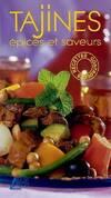 Tajines. Epices et saveurs - Annie Perrier-Robert - Livre