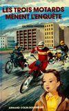 Les trois motards mènent l'enquête - Georges Greffier - Livre