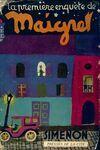 La première enquête de Maigret - Georges Simenon - Livre