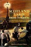 Scotland Yard mène l'enquête Tome II - Collectif - Livre