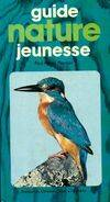 Guide nature jeunesse - Paul-Henry Plantain - Livre