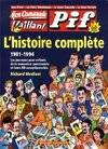 Vaillant Mon camarade, Vaillant, Pif Gadget. L'histoire complète 1901-1994 - Richard Medioni - Livre