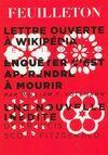 Lettre ouverte à Wikipedia / Enquêter c'est apprendre à mourir - Collectif - Livre