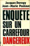 Enquête sur une carrefour dangereux - Jean-Marie Pontaut - Livre