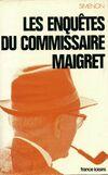 Les enquêtes du commissaire Maigret Tome II - Georges Simenon - Livre