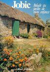 Jobic  balade au jardin de mon enfance - Gilbert Kerroux - Livre