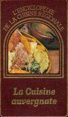 La cuisine auvergnate - XXX - Livre