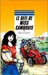 Le défi de Miss Cambouis - Marie Dufreutel - Livre