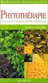 Phytothérapie - Andrew Chevallier - Livre