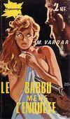 Le barbu mène l'enquête - M. Vardar - Livre