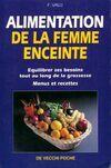 L'alimentation de la femme enceinte - Fabien Valli - Livre