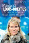 Margarita Louis-Dreyfus : Enquête sur la fortune la plus secrète de France - Elsa Conesa - Livre