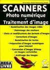 Scanners. Photo numérique et traitement d'image - Collectif - Livre
