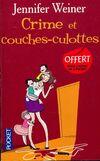 Crime et couches-culottes - Jennifer Weiner - Livre