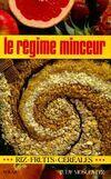 Le regime minceur, riz, céréales, fruits - Judy Moscovitz - Livre