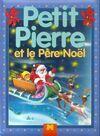 Petit Pierre et le père Noël - Emma Mora - Livre