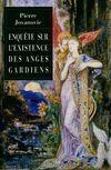 Enquête sur l'existence des anges gardiens - Pierre Jovanovic - Livre