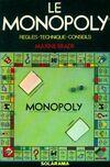 Le Monopoly. Règles, technique, conseils - Maxine Brady - Livre