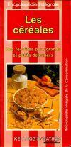 Les céréales. Des recettes pour grands et petits déjeuners - Collectif - Livre