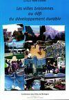 Les villes bretonnes au défi du développement dutable - Collectif - Livre