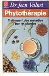 Phytothérapie. Traitement des maladies par les plantes - Dr Jean Valnet - Livre