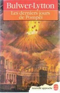 Les derniers jours de Pompéi - Edward Bulwer-Lytton - Livre