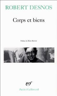 Corps et biens - Robert Desnos - Livre