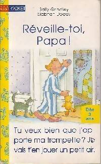 Réveille-toi, Papa - Sally Grindley - Livre