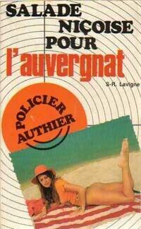 Salade niçoise pour l'Auvergnat - S.R. Lavigne - Livre
