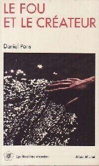 Le fou et le créateur - Daniel Pons - Livre