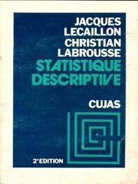 Statistique descriptive - Christian Lecaillon - Livre