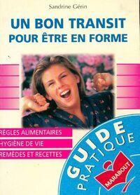 Un bon transit pour être en forme - Sandrine Gérin - Livre