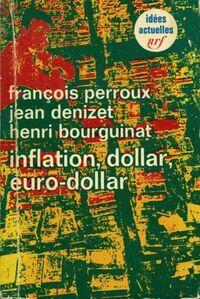 Inflation, dollar, euro-dollar - François Bourguinat - Livre