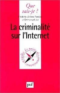 La criminalité sur internet - Emmanuel Pansier - Livre