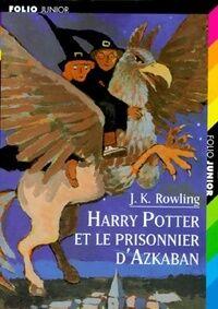 Harry Potter et le prisonnier d'Azkaban - Joanne K. Rowling - Livre