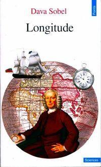Longitude. L'histoire vraie du génie solitaire qui résolut le plus grand problème scientifique - Dava Sobel - Livre