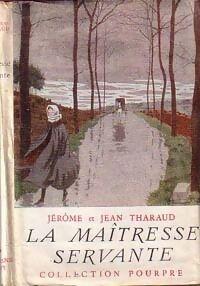 La maîtresse servante - Jean Tharaud - Livre