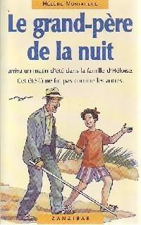 Le grand-père de la nuit - Hélène Montardre - Livre