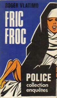 Fric-froc - Roger Vlatimo - Livre