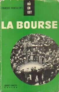 La bourse - François Montalenti - Livre