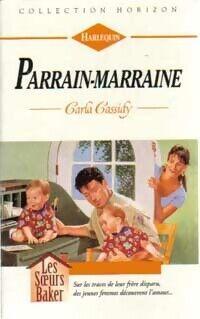 Parrain-marraine - Carla Cassidy - Livre