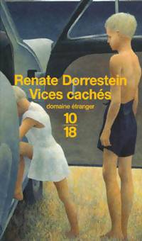 Vices cachés - Renate Dorrestein - Livre