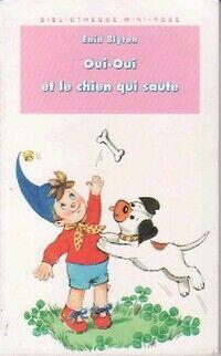 Oui-Oui et le chien qui saute - Enid Blyton - Livre