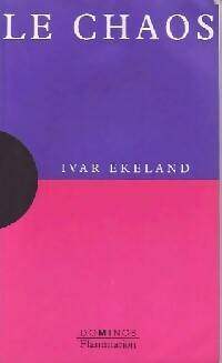 Le chaos - Ivar Ekeland - Livre