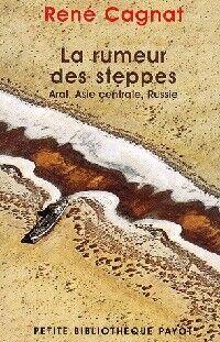 La rumeur des steppes - René Cagnat - Livre