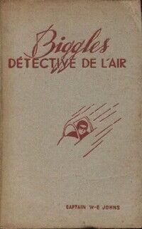 Biggles détective de l'air - Sam Campbell - Livre