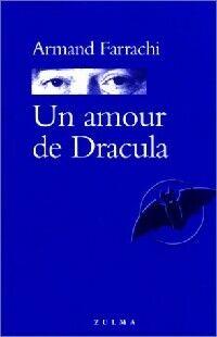 Un amour de Dracula - Armand Farrachi - Livre