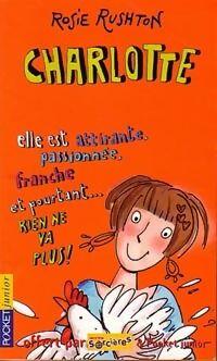 Rien ne va plus ! Tome V : Charlotte - Rosie Rushton - Livre