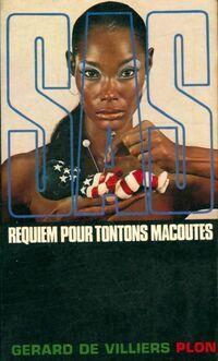 Requiem pour Tontons Macoutes - Gérard De Villiers - Livre