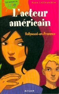L'acteur américain, Hollywood-en-Provence - Anne Laflaquière - Livre
